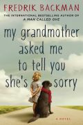 My Grandmother Asked Me to Tell You She's Sorry (Babica vas pozdravlja in se opravičuje)