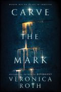 Carve the Mark (Vreži znamenje)