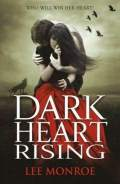 Dark Heart Rising