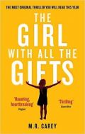 The Girl with All the Gifts (Dekle z vsemi darovi)