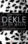 Dekle za en mesec 2 (April, May, June)