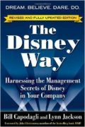 Disney Way: Harnessing the Management Secrets of Disney in Your Company