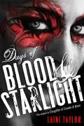 Days of Blood and Starlight (Dnevi krvi in zvezd)