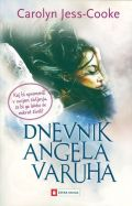 The Guardian Angel's Journal (Dnevnik angela varuh)
