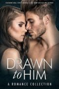 Drawn to Him
