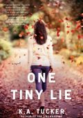 One Tiny Lie (Ena majhna laž)
