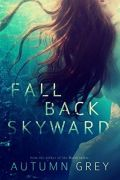 Fall Back Skyward
