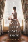 Izgubljeni čas ljubezni in snega (The Lost Season of Love and Snow)