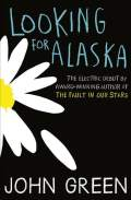 Looking for Alaska (Kdo si, Aljaska?)