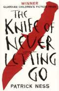 The Knife of Never Letting Go (Na begu)