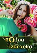 Rožna izbranka (Chosen of the flower)